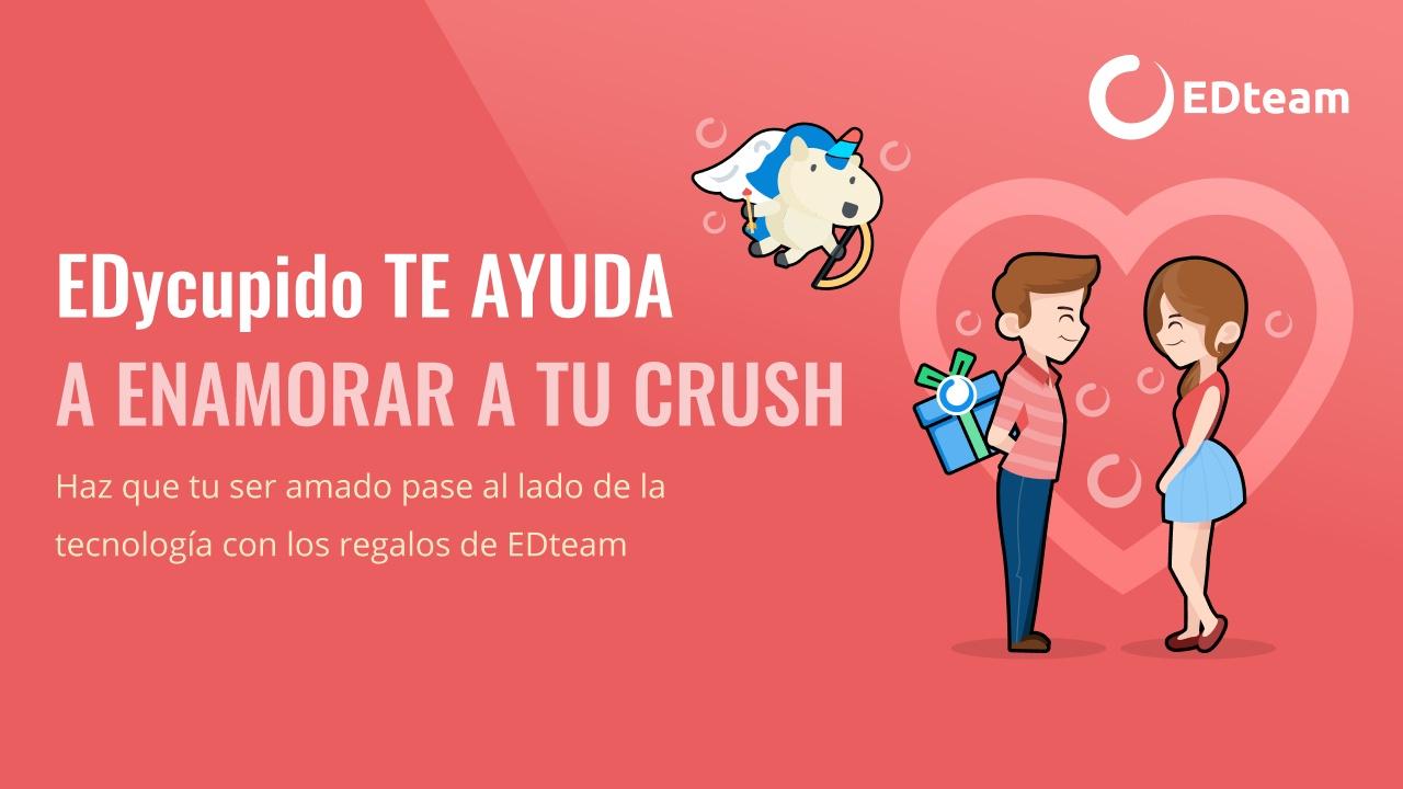 🦄💘 EDycupido te ayuda a enamorar a tu crush este San Valentín