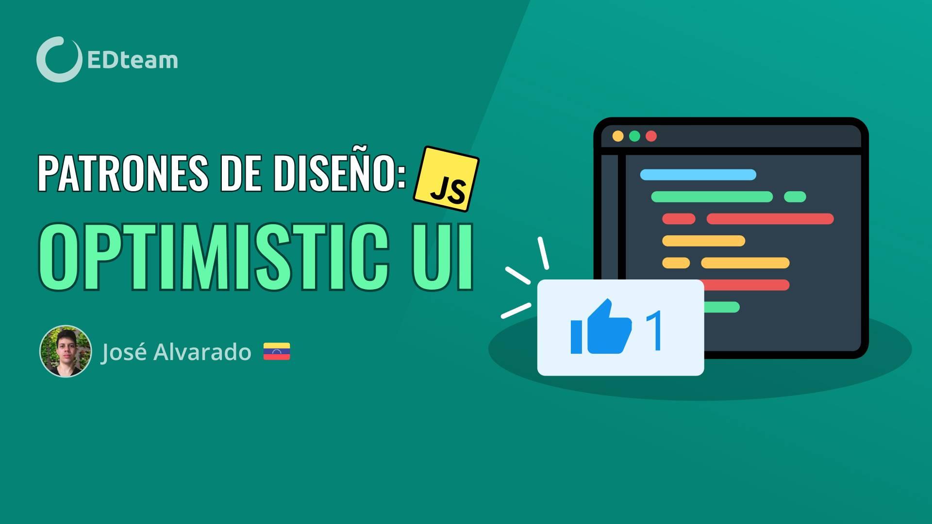 Patrones de diseño: Optimistic UI