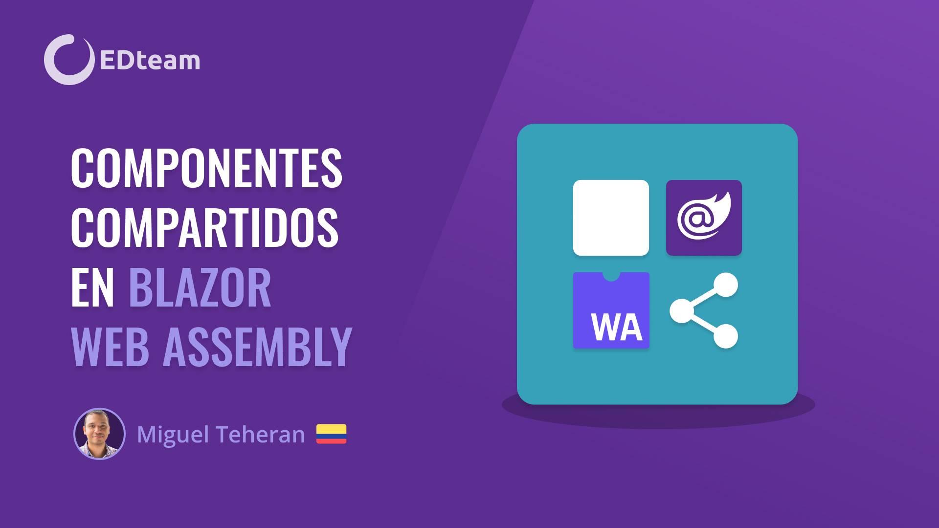 Componentes compartidos en Blazor Web Assembly