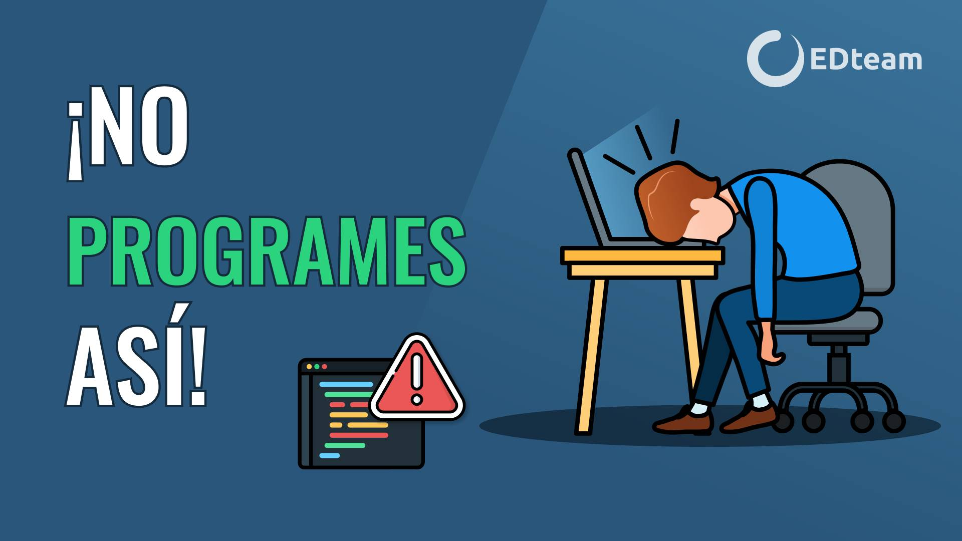 👩💻 Errores de programadores novatos QUE DEBES EVITAR