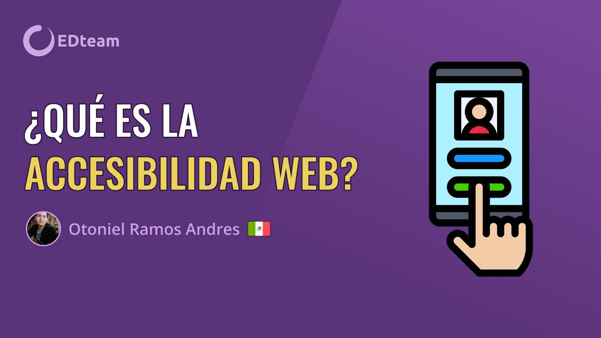 ¿Qué es la accesibilidad web?