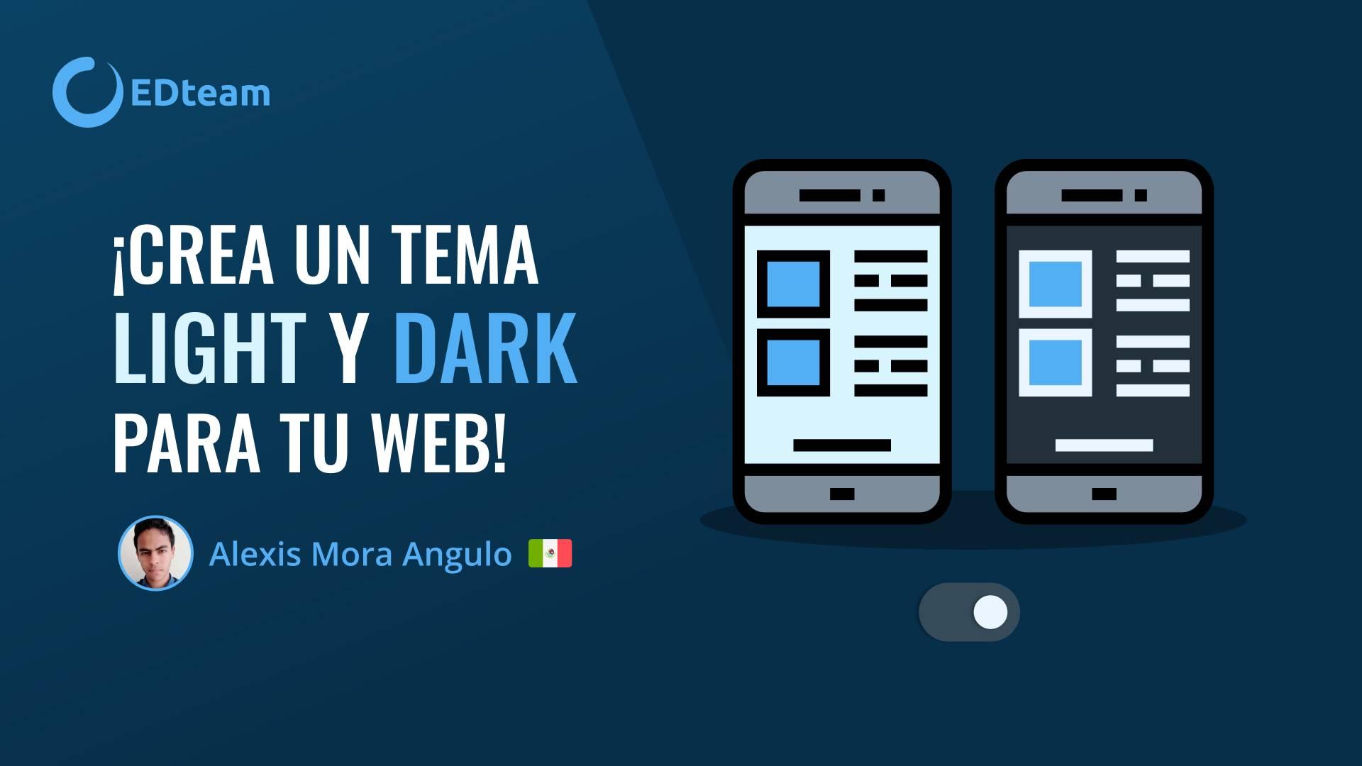 ¿Cómo crear un tema light y dark para tu web?