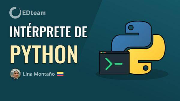 ¿Qué es y cómo funciona el intérprete de Python?