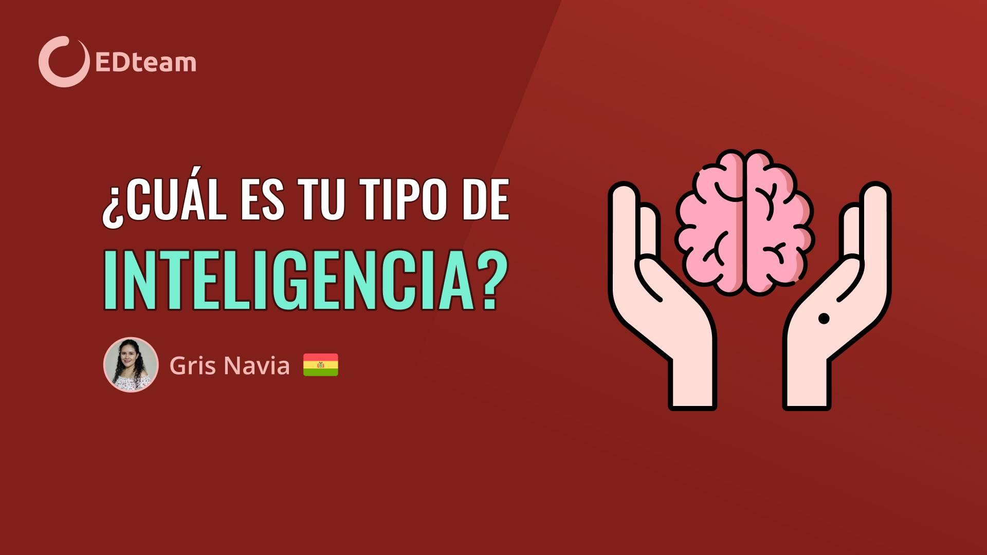 ¿Cuál es tu tipo de inteligencia?