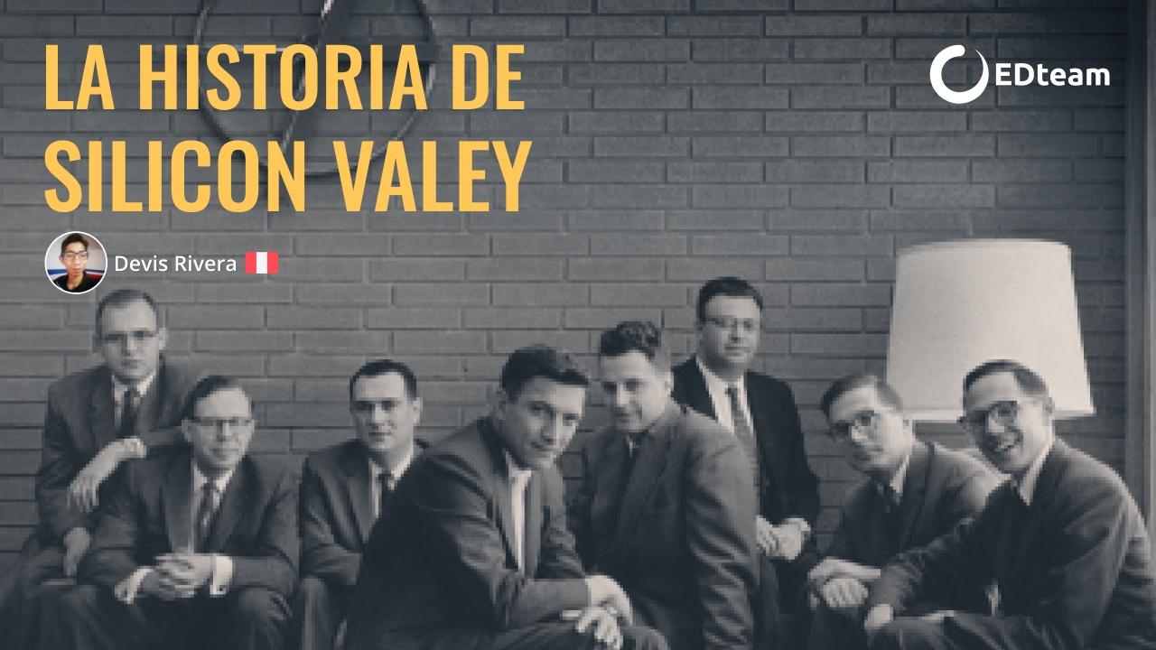 La historia de Silicon Valley