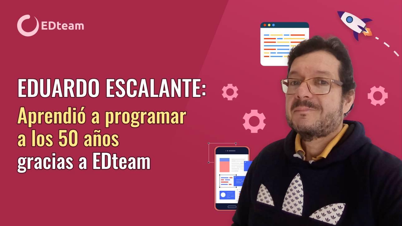 Eduardo Escalante: a sus 51 años consiguió un empleo en Canadá gracias a EDteam