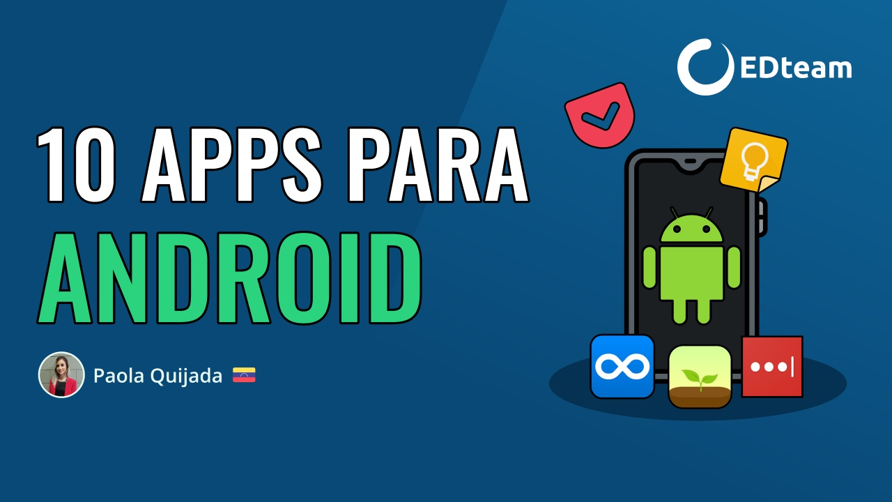 10 apps para Android que debes instalar