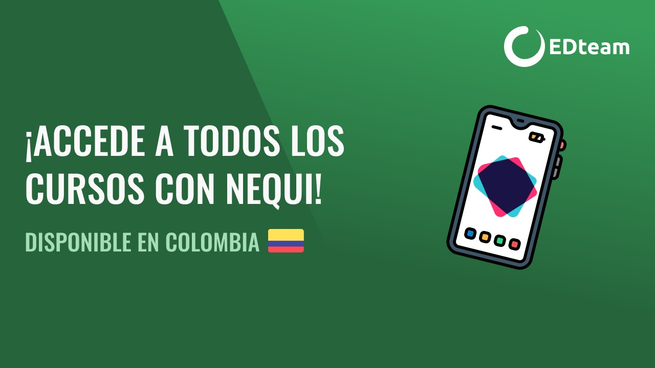 ¡Accede a todos los cursos con Nequi! | Disponible en Colombia 🇨🇴