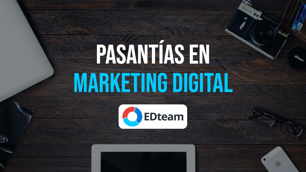 Postula a las pasantías en Marketing Digital de EDteam (convocatoria cerrada)