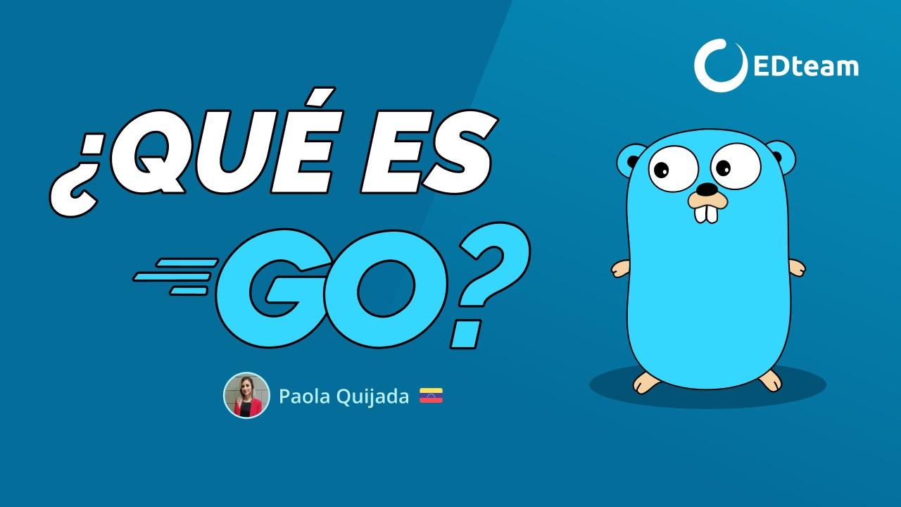 ¿Que es Go (Golang)?
