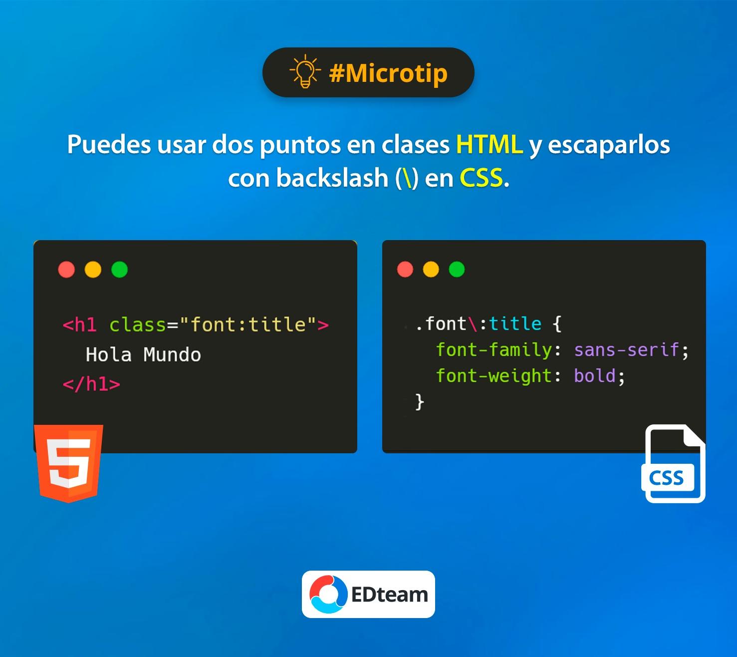 #Microtip: Usar dos puntos en clases CSS