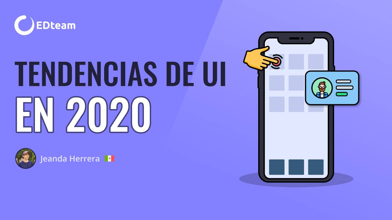 Tendencias de UI en 2020
