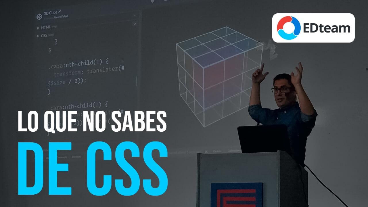 Lo que no sabes de CSS