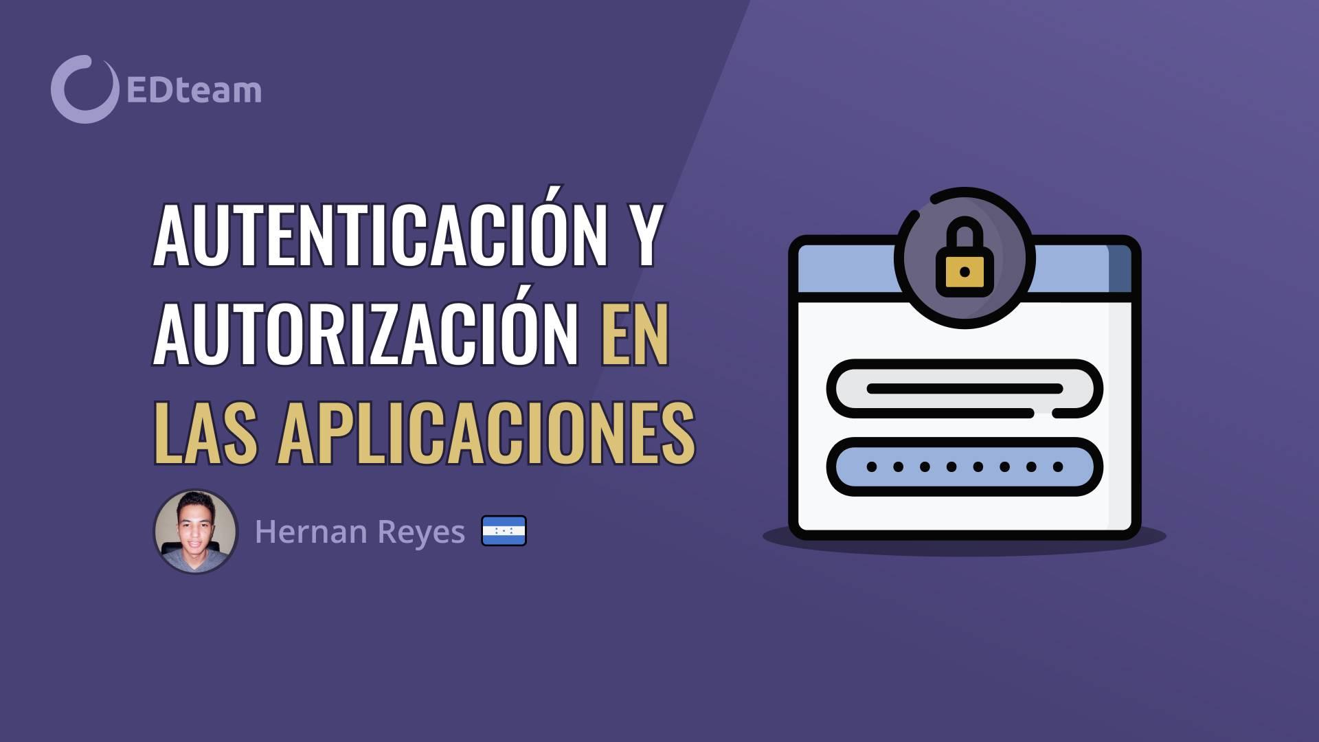 Autenticación y Autorización en las aplicaciones