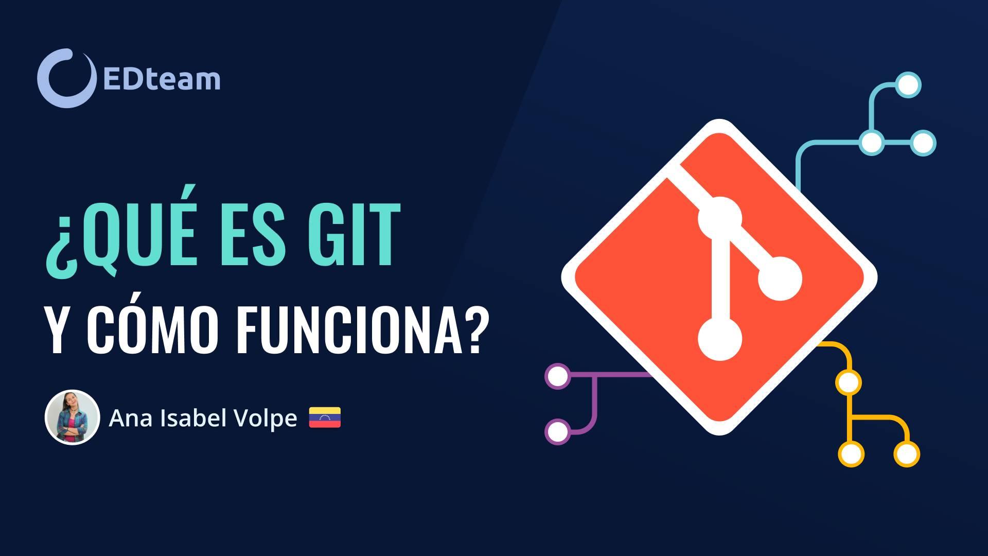 ¿Qué es GIT y cómo funciona?
