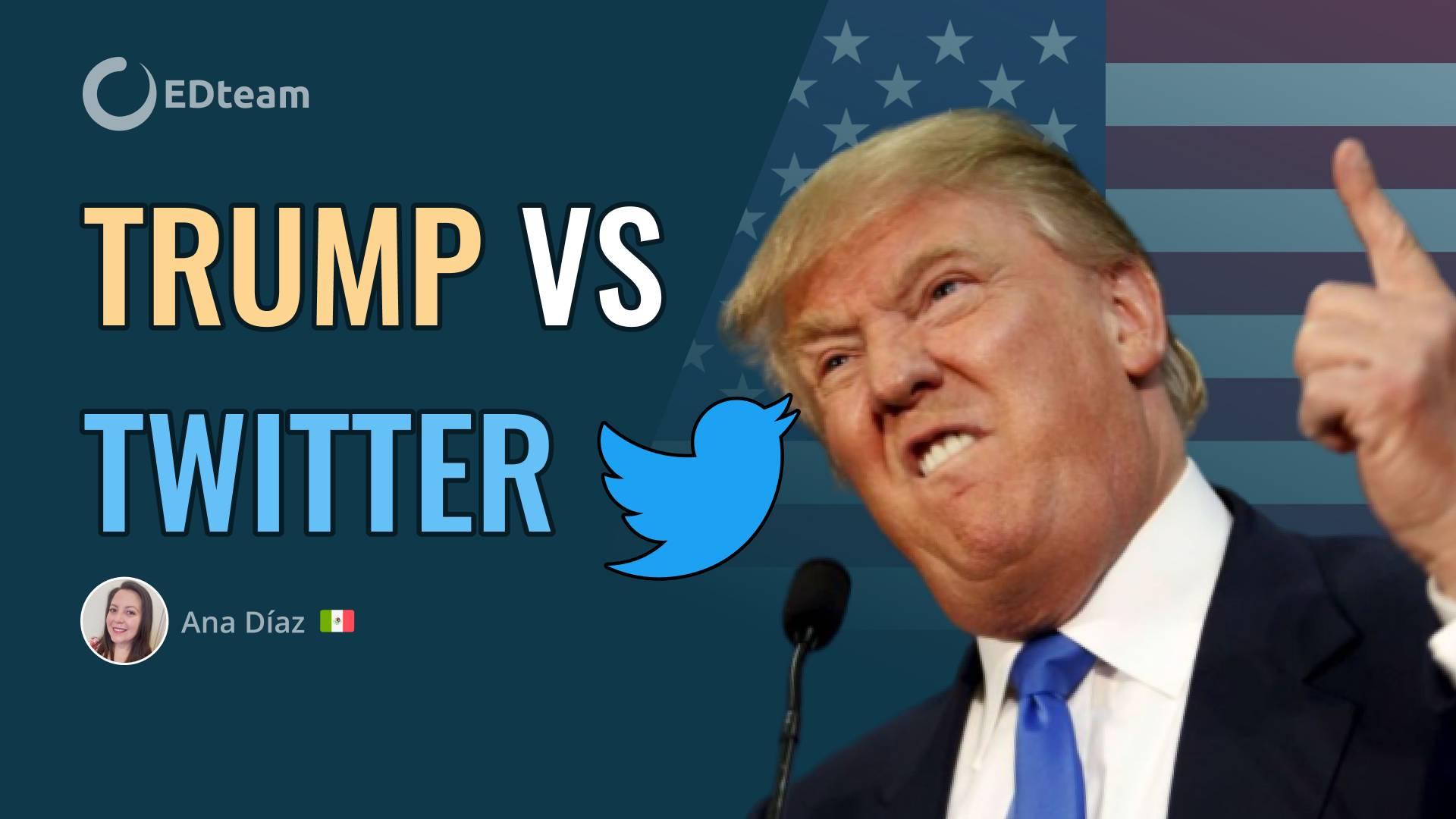 Trump vs Twitter, ¿qué pasará con las redes sociales?