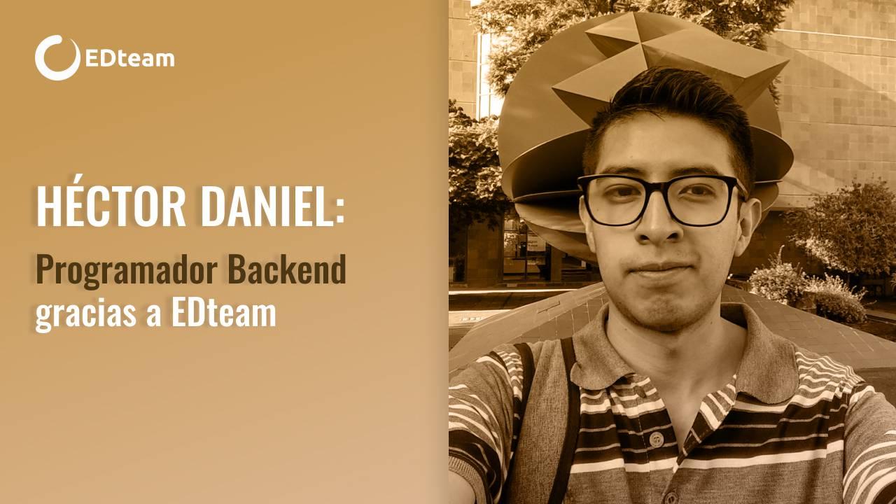 Héctor Daniel: Backend developer gracias a EDteam