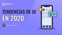 Tendencias de UI en 2020