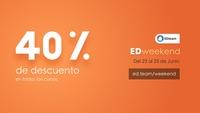 EDweekend, todos nuestros cursos con 40% de descuento por única vez