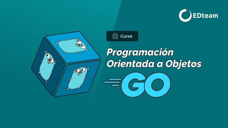 Programación Orientada a Objetos con Go