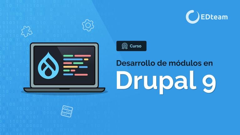 Desarrollo de módulos en Drupal 9