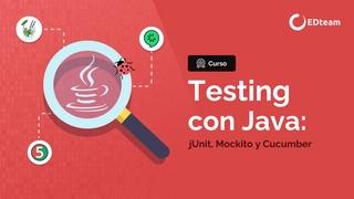 Testing con Java: jUnit, Mockito y Cucumber