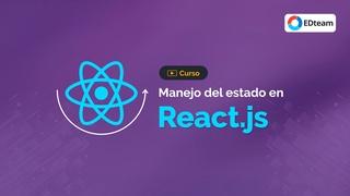 React - Manejo del estado de la aplicación
