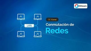 Conmutación de Redes