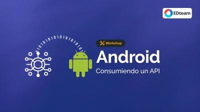 Consumo de APIs con Android