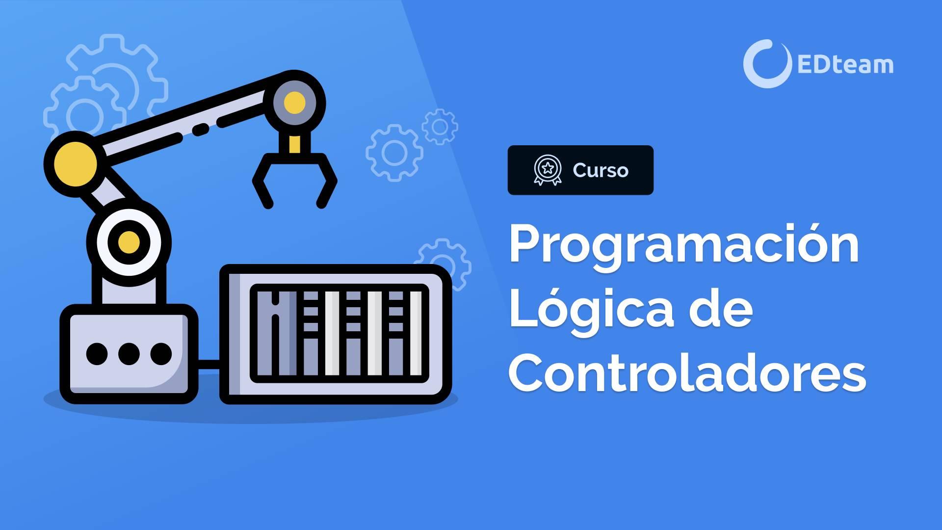 Programación Lógica de Controladores (PLC)