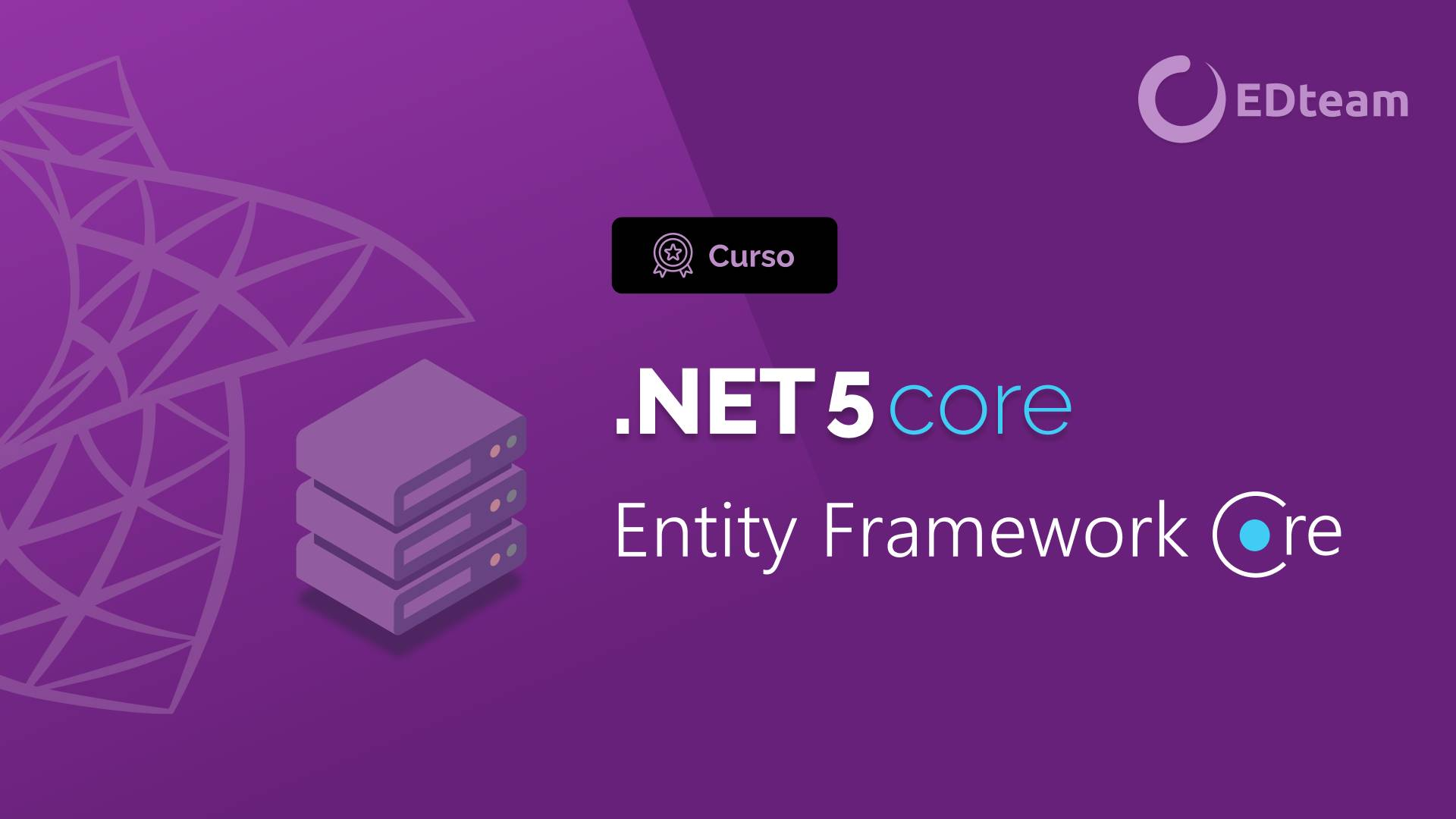 .NET 5, Core Entity Framework