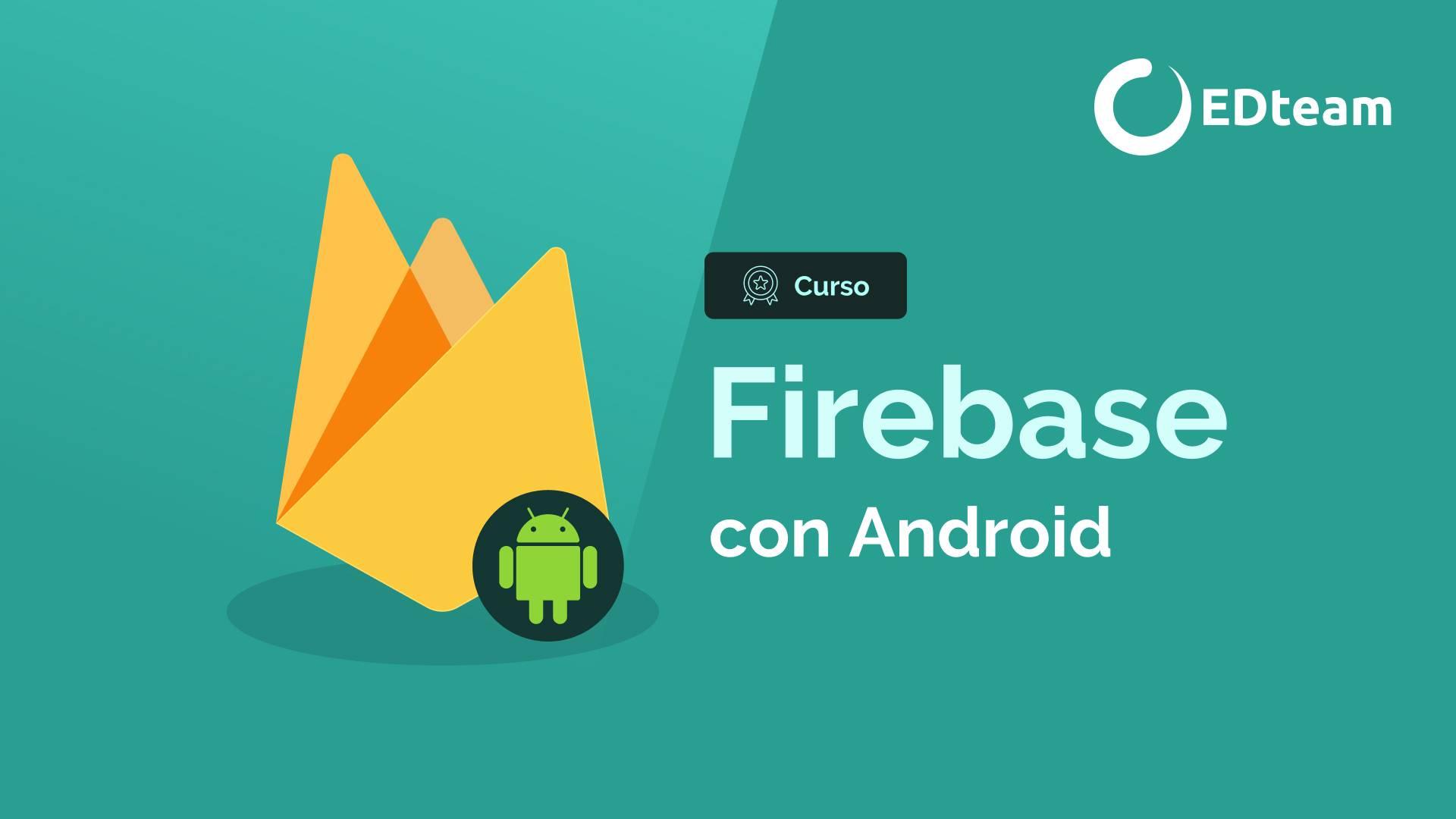 Firebase con Android (2020)