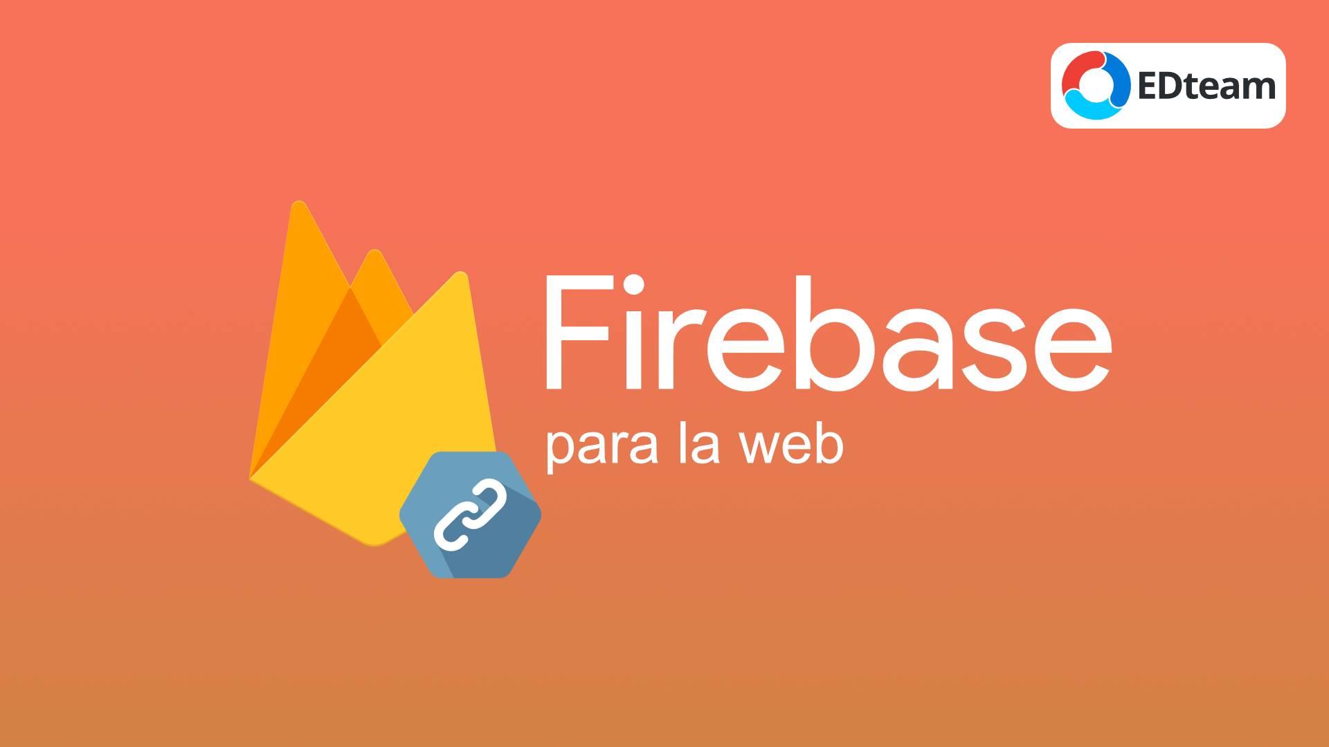 Firebase para la web