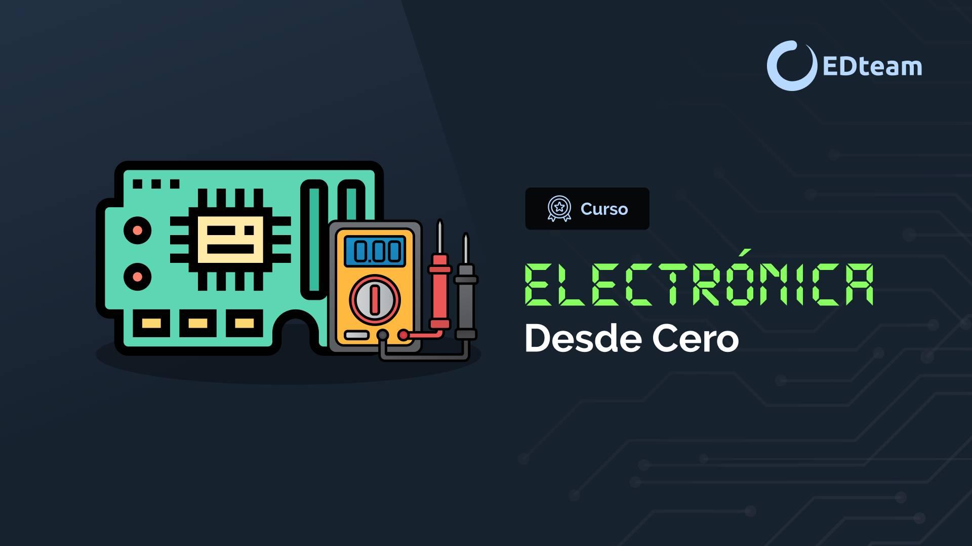 Electrónica desde cero