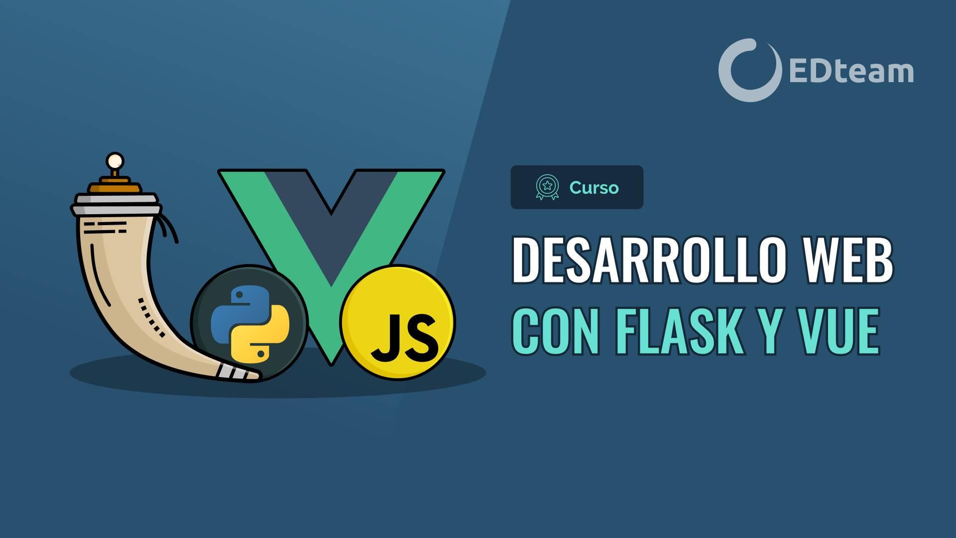 Desarrollo web con Flask y Vue.js