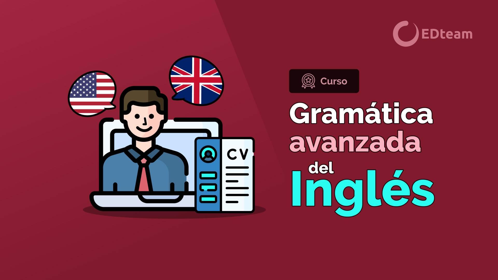 Gramática avanzada del inglés