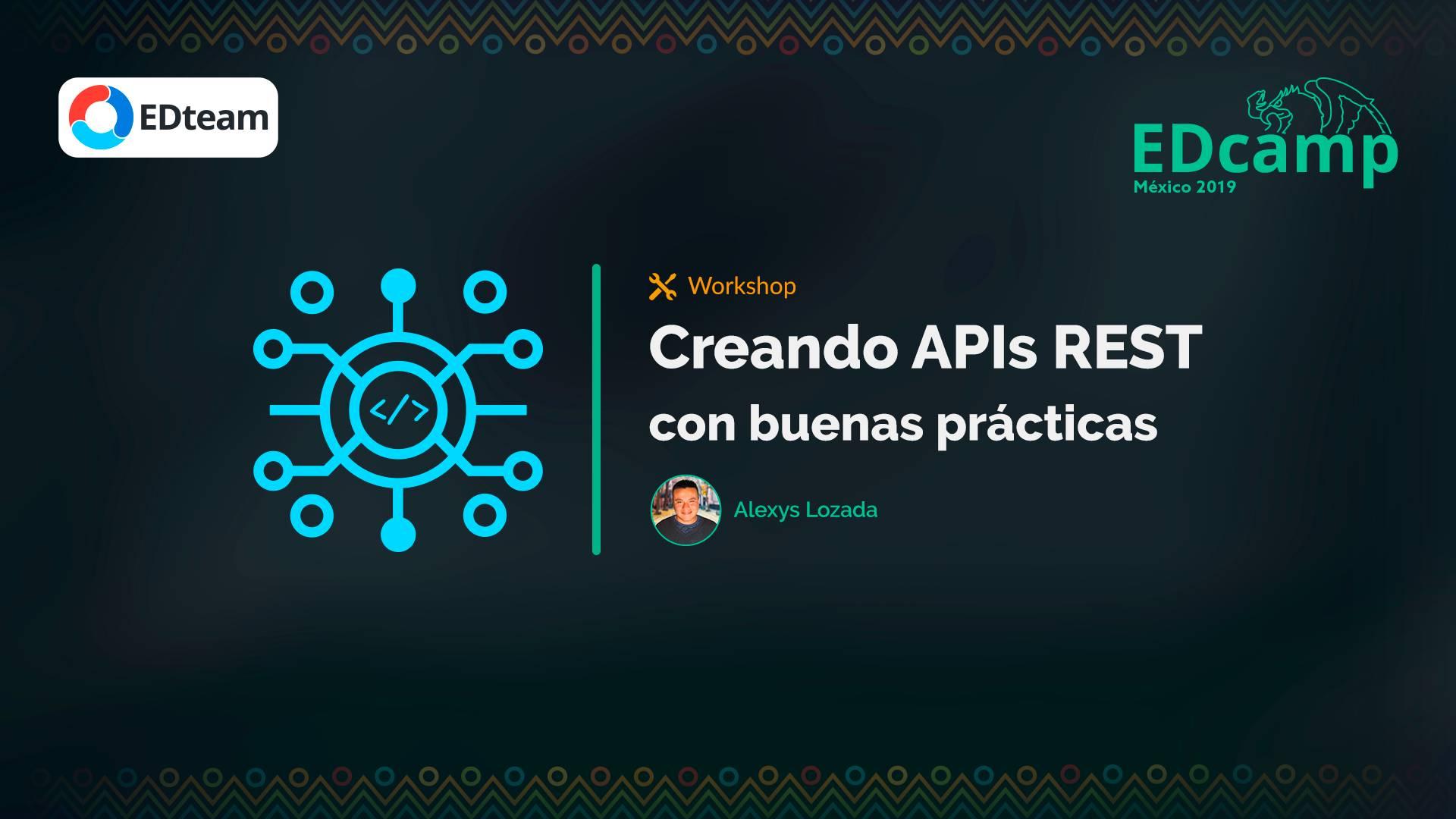 Creando APIs REST con buenas prácticas