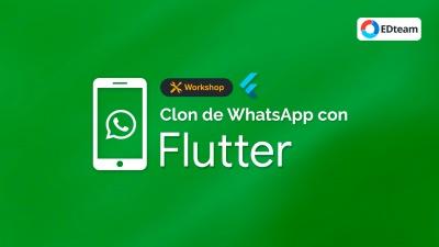 Clon de Whatsapp con Flutter