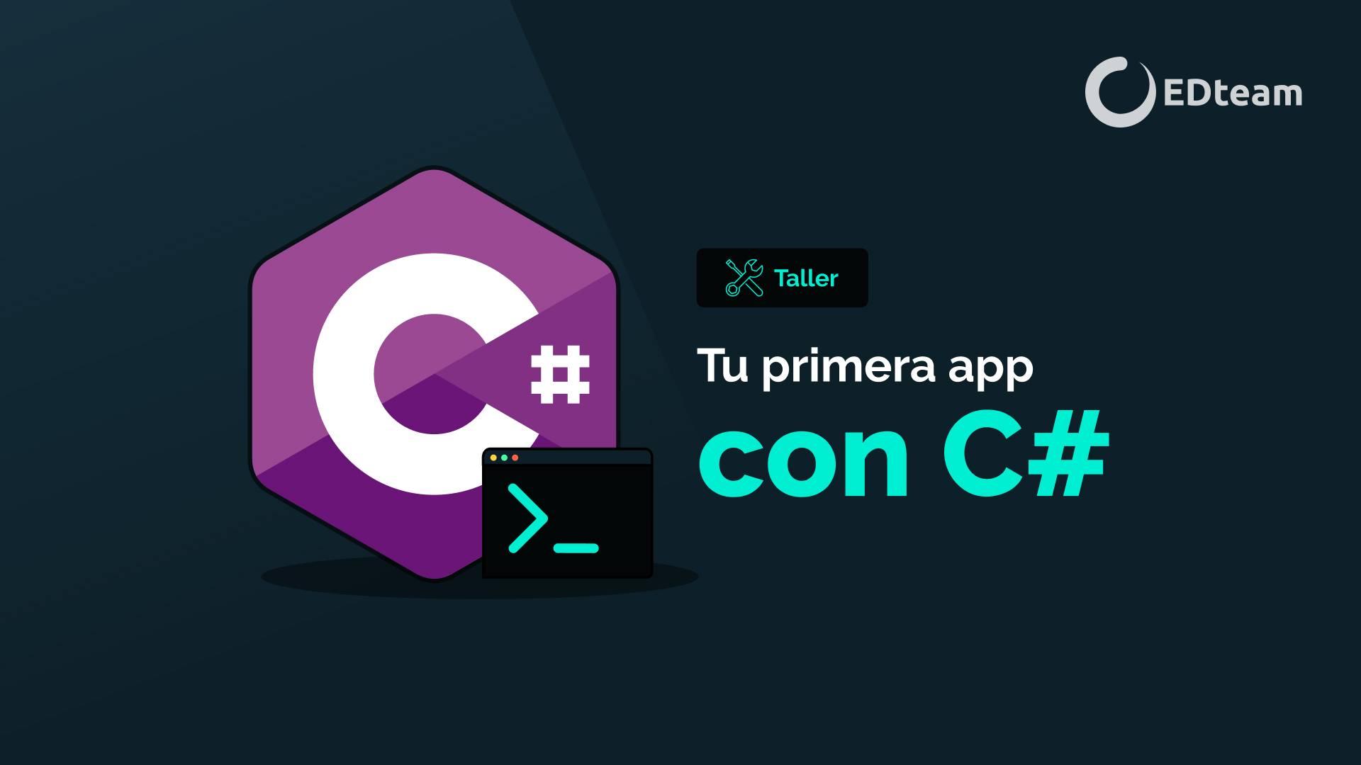 Tu primera app con C#