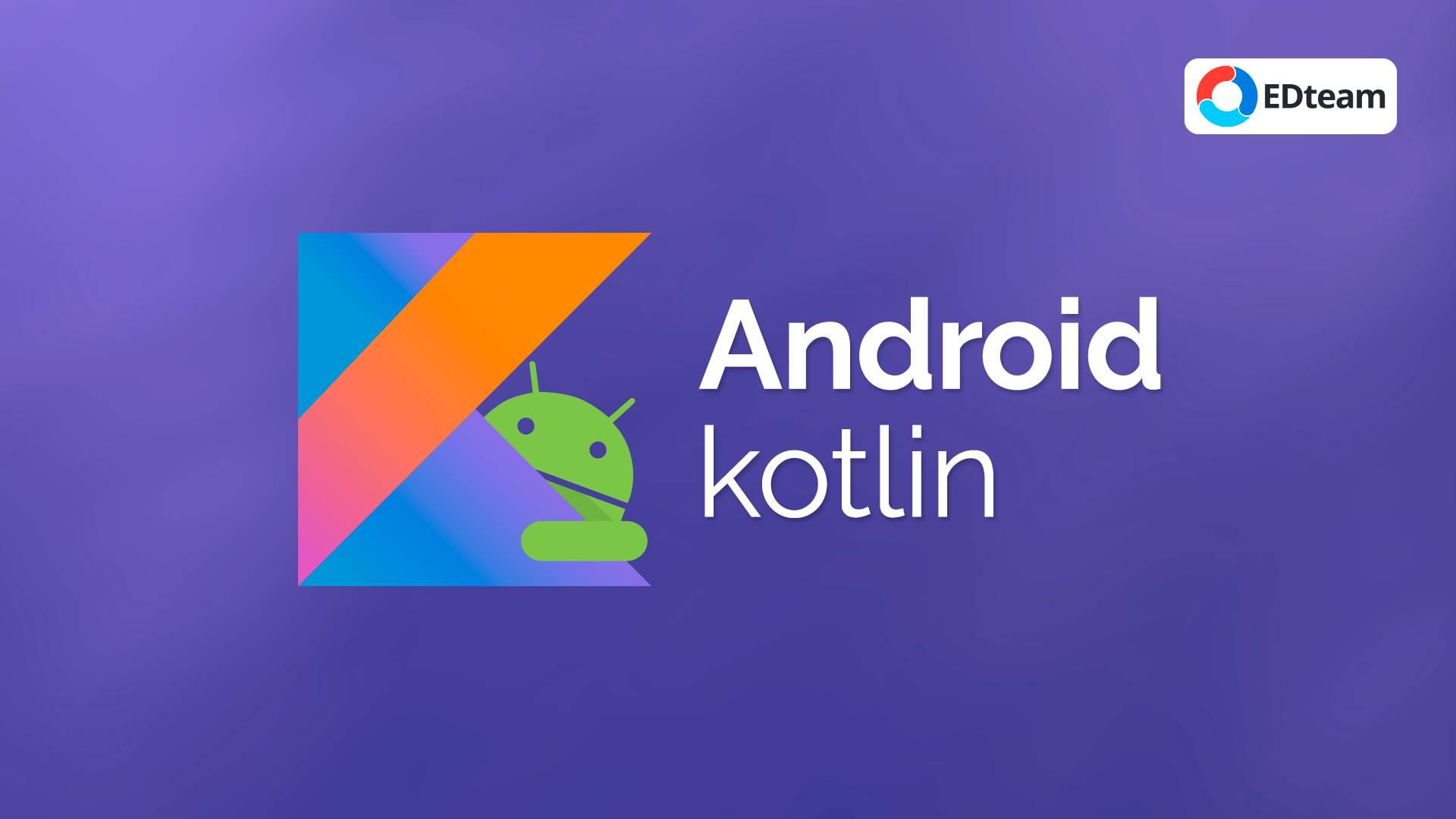 Desarrollo Android con Kotlin