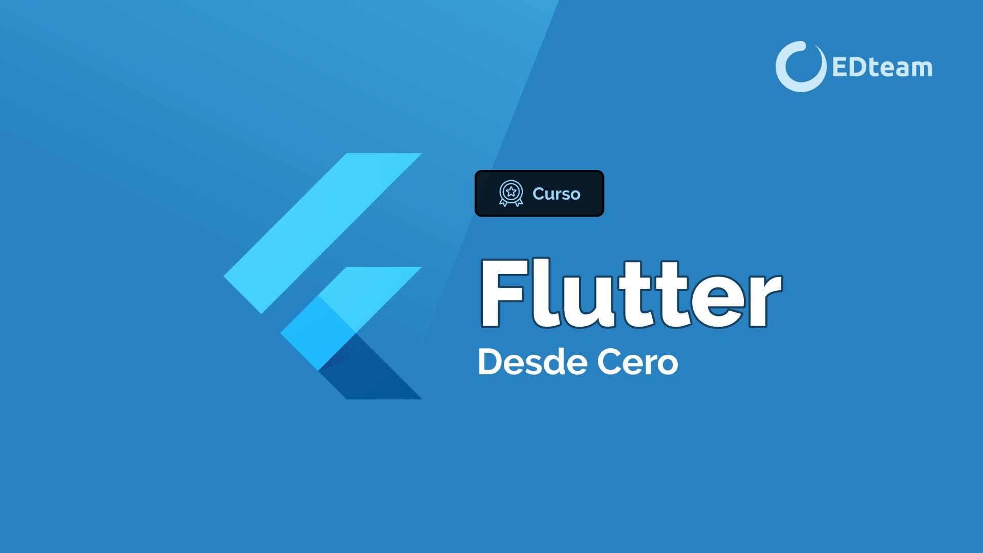 Flutter desde cero