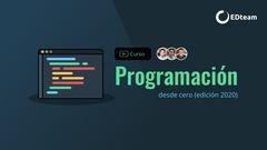 Programación desde cero (gratis - edición 2020)