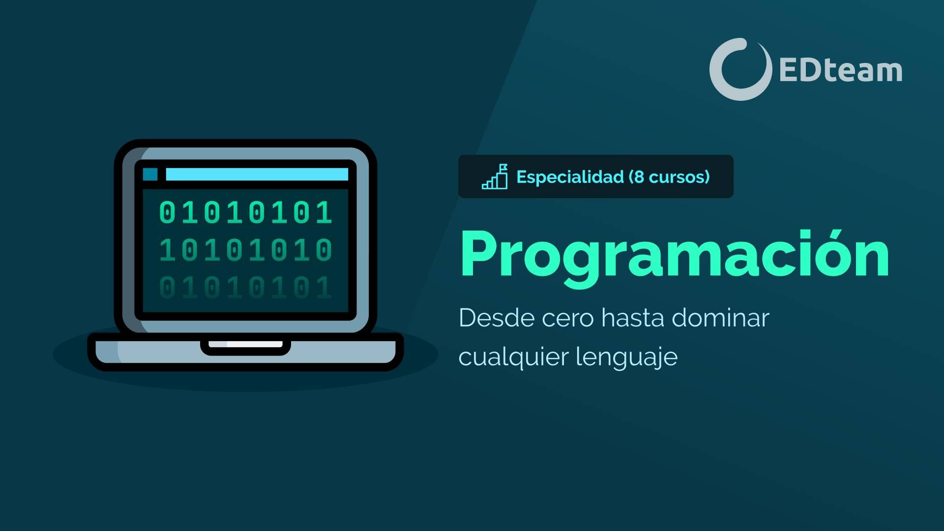 Especialidad: Programación Desde Cero